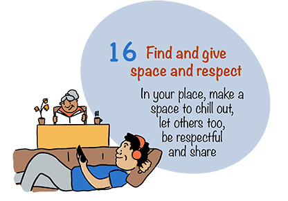 Find and give space and respect