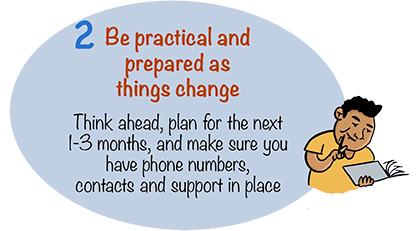 Be practical and prepared as things change