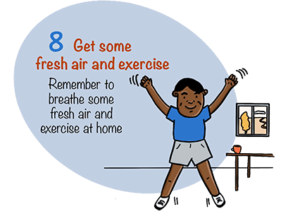 Get some fresh air and exercise