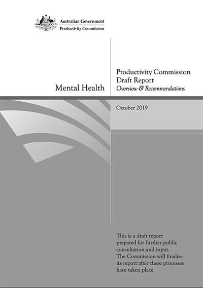 Productivity Commission Draft Report Mental Health Overview & Recommendations October 2019